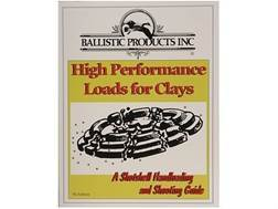 "BPI ""High Performance Loads for Clays: 7th Edition"" Shotshell Reloading Manual"
