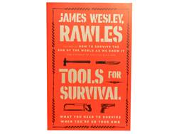"""Tools For Survival"" Book By James Wesley Rawles"