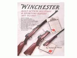 """Winchester Bolt Action Military & Sporting Rifles 1877 to 1937"" Book by Herbert G. Houze"