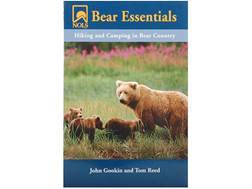 """Bear Essentials - Hiking and Camping in Bear Counrty"" Book By John Gookin and Tom Reed"