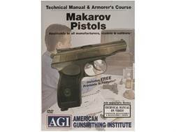 "American Gunsmithing Institute (AGI) Technical Manual & Armorer's Course Video ""Makarov Pistols"" DVD"