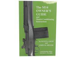 """The M14 Owner's Guide and Match Conditioning Instructions"" Book by Scott A. Duff and John M. Miller"