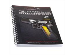 """The Complete Glock Reference Guide, Revised 3rd Edition"" Book by Ptooma Productions"