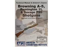 "American Gunsmithing Institute (AGI) Technical Manual & Armorer's Course Video ""Browning A-5, Remington 11, & Savage 720 Shotguns"" DVD"