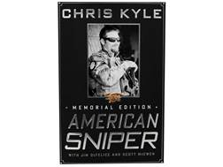 """American Sniper: The Autobiography of the Most Lethal Sniper in U.S. Military History"" by Chris Kyle"
