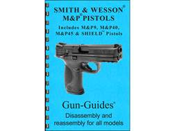 "Gun Guides Takedown Guide ""Smith & Wesson M&P Pistols"" Book"