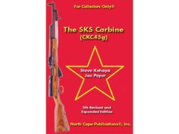 """The SKS Carbine (CKC45g), 4th Edition"" Book by Steve Kehaya and Joe Poyer"