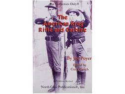 """The American Krag Rifle and Carbine 2nd Edition"" Book by Joe Poyer"