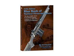 Blue Book of Tactical Firearms 5th Edition Book by S.P. Fjestad