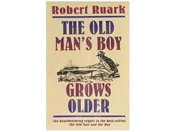 """The Old Man's Boy Grows Older"" Book by Robert Ruark"
