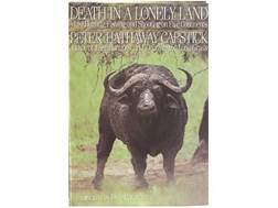 """Death in a Lonely Land"" Book by Peter H. Capstick"