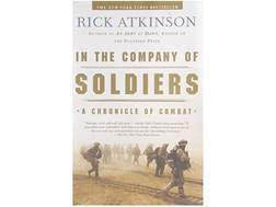 """In the Company of Soldiers: A Chronicle of Combat in Iraq"" Book by Rick Atkinson"