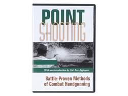 """Point Shooting: Battle-Proven Methods of Combat Handgunning"" DVD with Col. Rex Applegate"