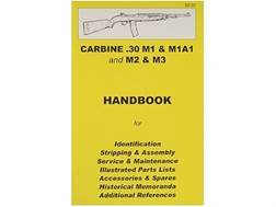 """.30 M1 Carbine"" Handbook"