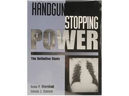 """Handgun Stopping Power: The Definitive Study"" Book by Evan Marshall and Edwin Sanow"