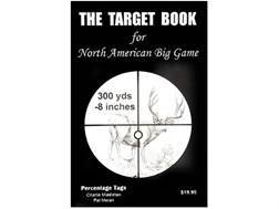 """The Target Book for North American Big Game"" Book by Charlie Middleton and Pat Moran"