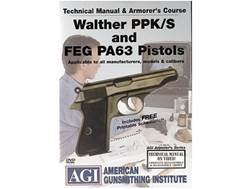 "American Gunsmithing Institute (AGI) Technical Manual & Armorer's Course Video ""Walther PPK/S and FEG PA63 Pistols"" DVD"