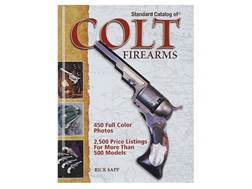 """Standard Catalog of Colt Firearms"" Book by Rick Sapp"