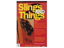 """Slings and Things"" Book by Glen Zediker"