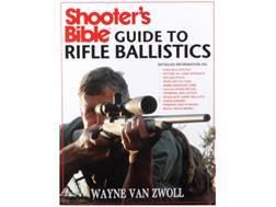 """Shooters Bible Guide to Rifle Ballistics"" Book by Wayne Van Zwoll"