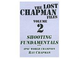 "Gun Video ""The Lost Chapman Files Volume 2: Shooting Fundamentals"" DVD"