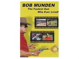 "Gun Video ""Bob Munden: The Fastest Gun Who Ever Lived"" DVD"
