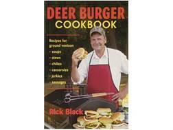 """Deer Burger Cookbook""  Book By Rick Black"
