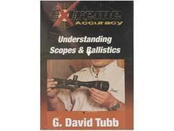 "Gun Video ""Extreme Accuracy: Understanding Scopes & Ballistics with G. David Tubb"" DVD"