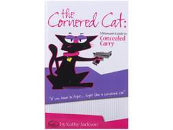 """The Cornered Cat:  A Womans Guide to Concealed Carry"" Book by Kathy Jackson"