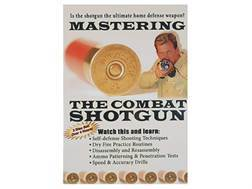 "Gun Video ""Mastering the Combat Shotgun"" DVD"