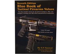 Blue Book of Tactical Firearms 7th Edition by S.P. Fjestad