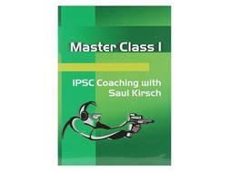 "CED Video ""Master Class 1: IPSC Coaching with Saul Kirsch"" DVD"