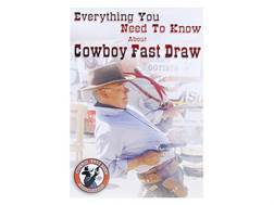 "Gun Video ""Everything You Need To Know About Cowboy Fast Draw"" DVD"