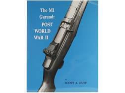 """The M1 Garand: Post World War II"" Book by Scott A. Duff"