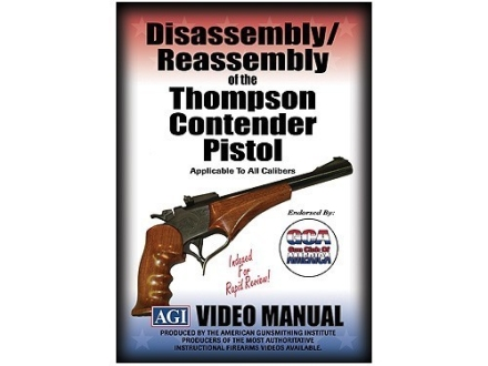 "American Gunsmithing Institute (AGI) Disassembly and Reassembly Course Video ""Thompson Contender Pistols"" DVD"