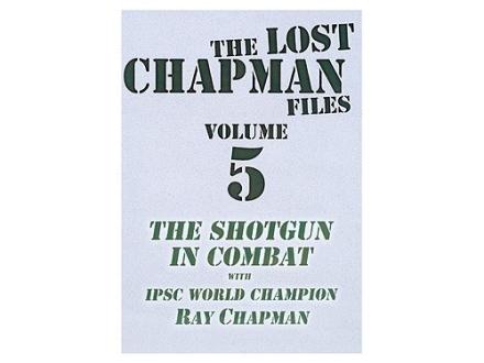 "Gun Video ""The Lost Chapman Files Volume 5: The Shotgun In Combat"" DVD"