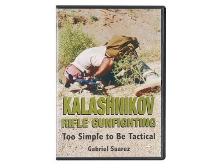"""Kalashnikov Rifle Gunfighting: Too Simple to Be Tactical"" DVD with Gabriel Suarez"