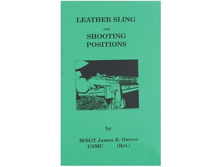 """Leather Sling and Shooting Positions"" Book by Jim Owens"