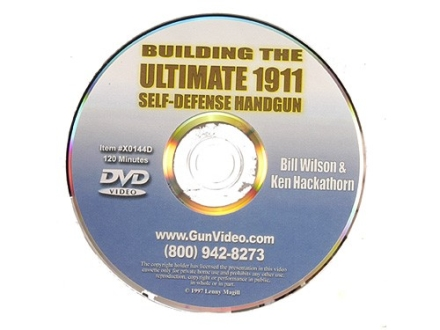 "Gun Video ""Building the Ultimate 1911 Self-Defense Handgun with Bill Wilson & Ken Hackathorn"" DVD"