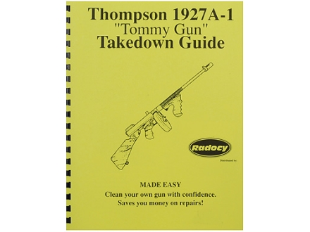 "Radocy Takedown Guide ""Thompson 1927A-1"""