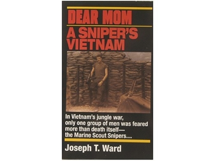 """Dear Mom: A Sniper's Vietnam"" Book by Joseph T. Ward"