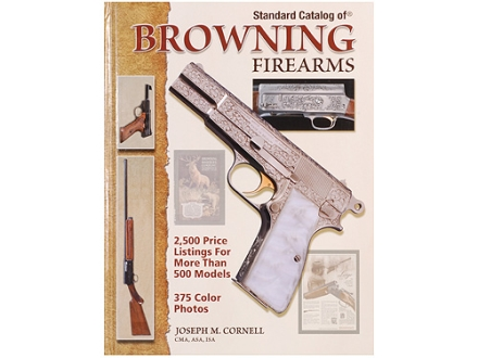"""Standard Catalog of Browning Firearms"" Book by John F. Graf"