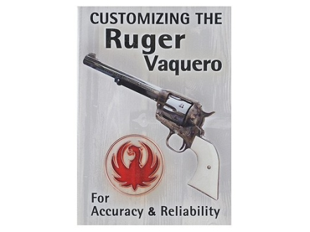 "Competitive Edge Gunworks Video ""Customizing the Ruger Vaquero and Blackhawk"" DVD"