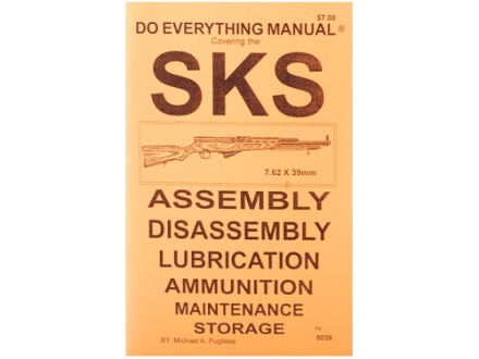 """SKS Do Everything Manual: Assembly, Diassembly, Lubrication, Ammunition, Maintenance and Storage"" Book by Jem Enterprise"