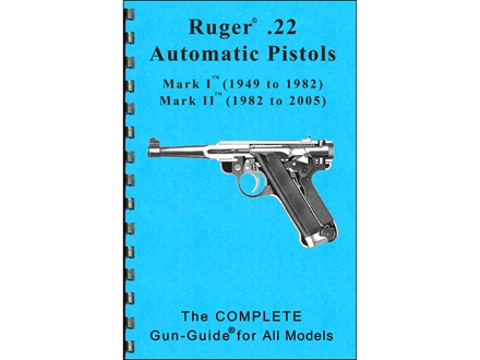 "Gun Guides Takedown Guide ""Complete Guide: Ruger .22 Automatic Pistols"" Book"