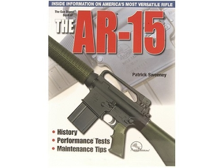"""The Gun Digest Book of the AR-15"" Book by Patrick Sweeney"