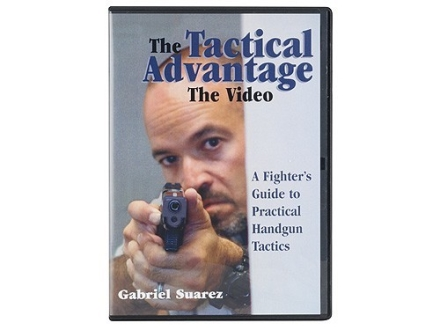 """The Tactical Advantage: A Fighter's Guide to Practical Handgun Tactics"" DVD with Gabriel Suarez"