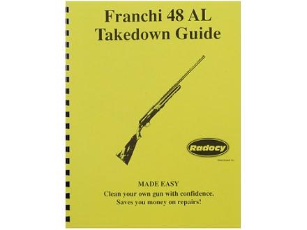 """Radocy Takedown Guide """"Franchi 48AL"""""""