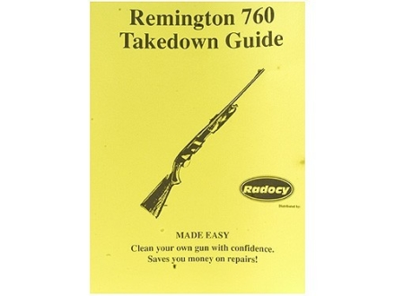 "Radocy Takedown Guide ""Remington 760"""