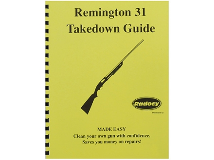 "Radocy Takedown Guide ""Remington 31"""